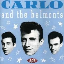 Carlo & The Belmonts - Carlo & the Belmonts
