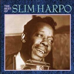 Slim Harpo - Best Of Slim Harpo