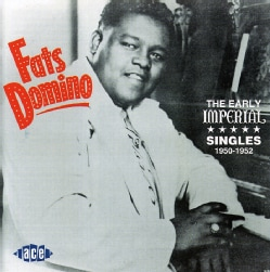 Fats Domino - The Early Imperial Singles 1950-1952