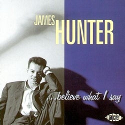 James Hunter - Believe What I Say