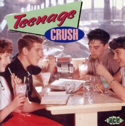 Various - Teenage Crush