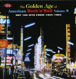 Various - Golden Age Of American Rock N Roll Vol. 8 (1954-1963)