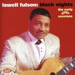 Lowell Fulson - Black Nights-Early Kent Sessions 1964