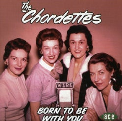 Chordettes - Born to Be With You