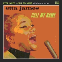 Etta James - Call My Name