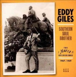 Eddie Giles - Southern Soul Brother: The Murco Recordings 1967-1969