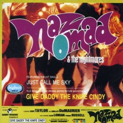 Naz Nomad & The Nigh - Give Daddy the Knife Cindy