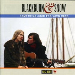 Blackburn & Snow - Something Good for Your Head