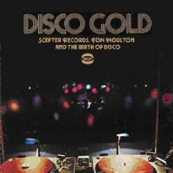 Tom Moulton - Disco Gold: Scepter Records, Tom Moulton And The Birth Of Disco