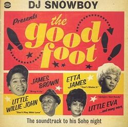 Various - DJ Snowboy Presents The Good Foot: The Soundtrack To His Soho Night