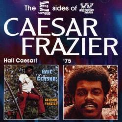 Caesar Frazier - Hail Caesar!/75