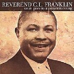 C.L. Reverend Franklin - Satan Goes To A Prayer Meeting