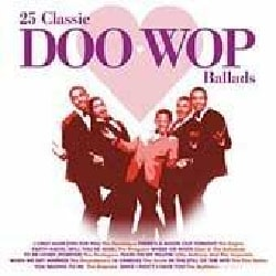 Various - 25 Classic Doo-Wop Ballads