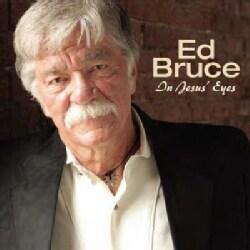 Ed Bruce - In Jesus' Eyes