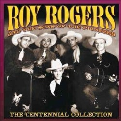 Sons Of The Pioneers - The Centennial Collection