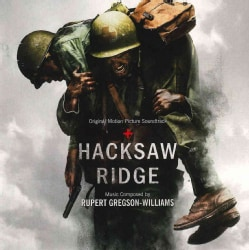 Rupert Gregson-Williams - Hacksaw Ridge (OSC)