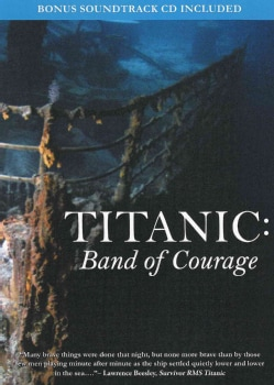 Titanic: Band Of Courage (DVD)