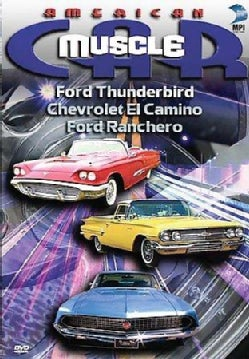 American Muscle Car: Ford Thunderbird, Chevrolet El Camino, & Ford Ranchero (DVD)