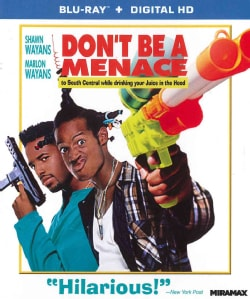 Don't Be A Menace To South Central While Drinking Your Juice In The Hood (Blu-ray Disc)