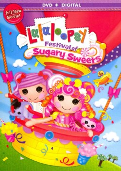 Lalaloopsy Girls: Festival Of Sugary Sweets (DVD)