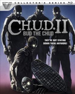 C.H.U.D. II: Bud The Chud (Blu-ray Disc)