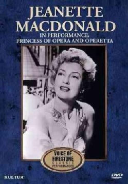 The Voice of Firestone: Jeanette MacDonald in Performance: Princess of Opera & Operetta (DVD)