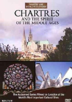 Sites of the World's Cultures: Chartres and the Spirit of the Middle Ages (DVD)