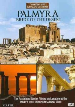 Sites of the World's Cultures: Palmyra: Bride of the Desert (DVD)