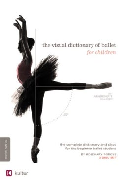 The Visual Dictionary of Ballet for Children (DVD)