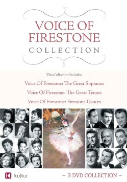 Voice of Firestone Collection: Great Sopranos, Great Tenors, Firestone Dances (DVD)
