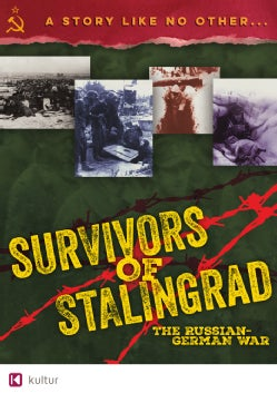 Survivors of Stalingrad: The Russian-German War (DVD)