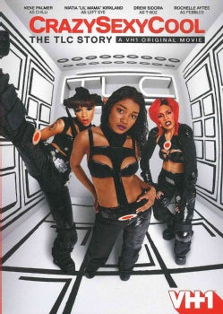 CrazySexyCool: The TLC Story (DVD)