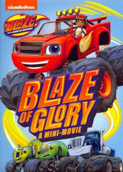 Blaze And The Monster Machines: Blaze Of Glory (DVD)