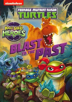 Teenage Mutant Ninja Turtles: Half-Shell Heroes: Blast To The Past (DVD)