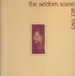 Seldom Scene - Act 2