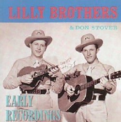 Lilly Brothers/Stove - Early Recordings