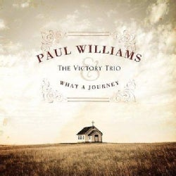 Paul & The Victory Trio Williams - What a Journey