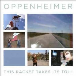 Oppenheimer - This Racket Takes Its Toll