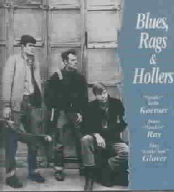 Koerner/D Ray/Glover - Blues Rags and Hollers