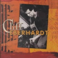 Cliff Eberhardt - 12 Songs of Good and Evil