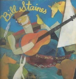 Bill Staines - One More River