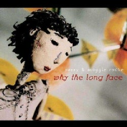 Suzzy Roche - Why The Long Face?