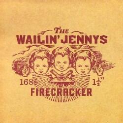 Wailin' Jennys - Firecracker