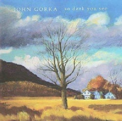 John Gorka - So Dark You See
