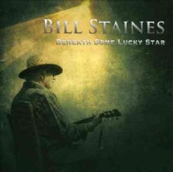 Bill Staines - Beneath Some Lucky Star
