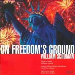 Ricardo Herrera - William Schuman: On Freedoms Ground