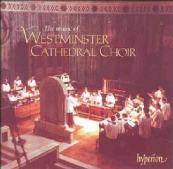 Westminster Cathedral Choir - Music of Westminster Cathedral Choir