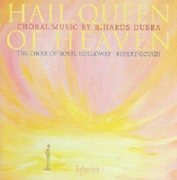 Rihards Dubra - Dubra: Hail, Queen of Heaven- Choral Music