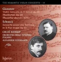 Chloe Hanslip - Glazunov: Romantic Violin Concerto Vol. 14