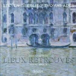 Steven Isserlis - Ades: Lieux Retrouves